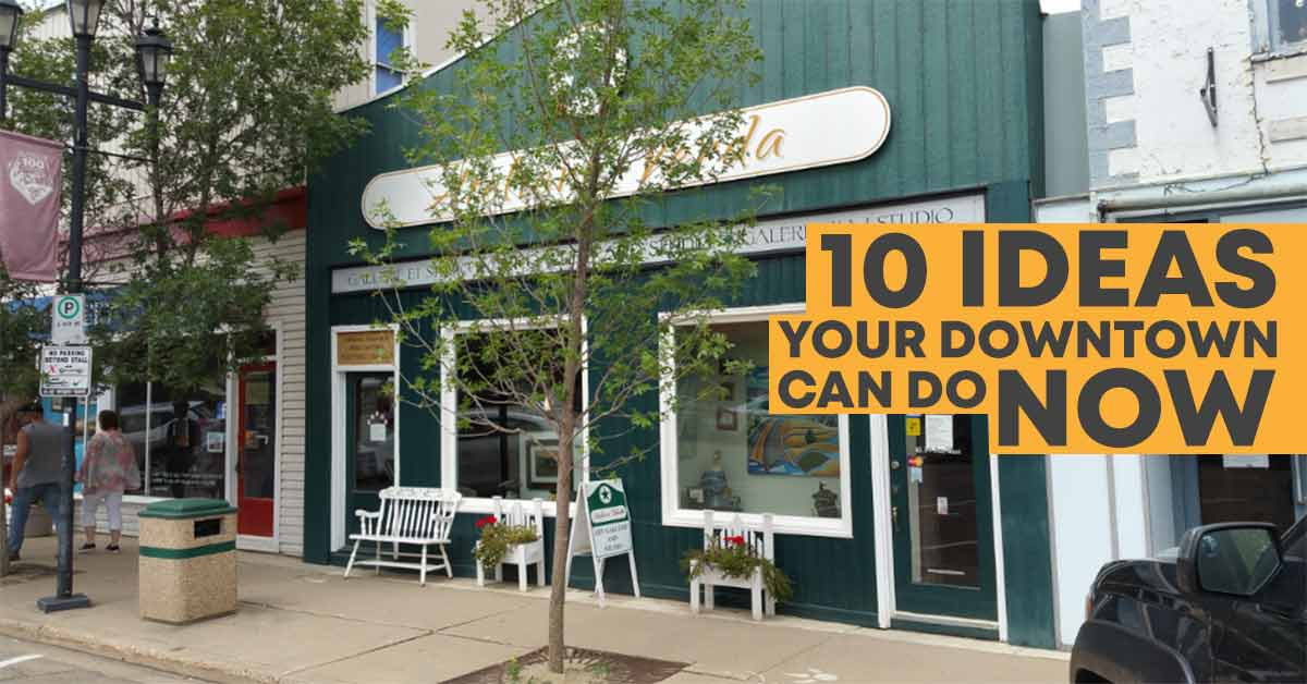 10 ideas to kickstart revitalization in your downtown