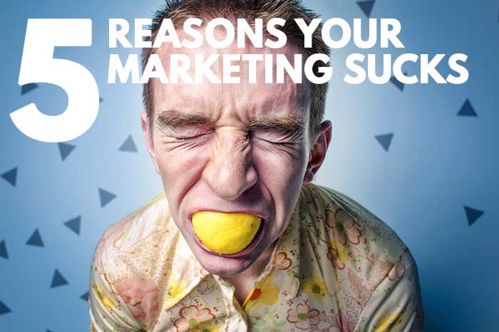 5 reasons your small-town small business marketing sucks